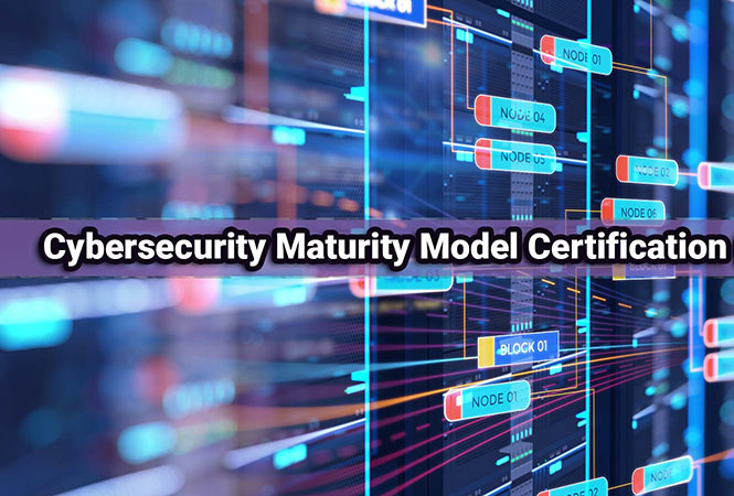 cybersecurity maturity model certification blog article